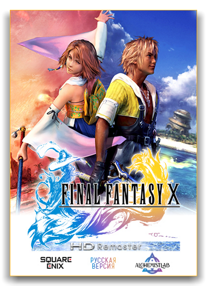 FINAL FANTASY X/X-2 HD Remaster (SQUARE ENIX) (RUS|ENG|JAP) [RePack] by xatab